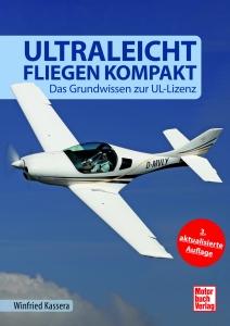 B.101.2 Ultraleichtfliegen kompakt 2. überarbeitete Auflage 2016