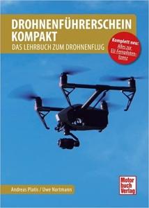 B.236 Drohnenführerschein kompakt - Das Grundwissen zum Kenntnisnachweis und Drohnenflug