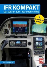 B.002.1 IFR kompakt - Das Wissen zum Instrumentenflug von Winfried Kassera