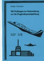B.011 700 Testfragen z.Vorbereitung a.d.Flugfunksprechprüfung