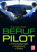 B.084 Beruf Pilot Voraussetzungen-Ausbildung-Praxis