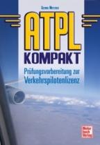 B.087 ATPL kompakt - Prüfungsvorber.zur Verkehrspilotenlizenz