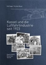 B.233 Kassel und die Luftfahrtindustrie -  Entwicklung seit 1923