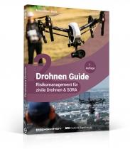 B.235 Drohnen Guide, Band 2 Risikomanagement für zivile Drohnen und SORA