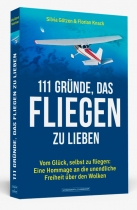 B.171 111 Gründe, das Fliegen zu Lieben - mit zwei farbigen Bildteilen