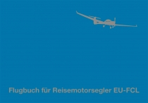 FB.005.2 Flugbuch für Reisemotorsegler EU-FCL Neu !